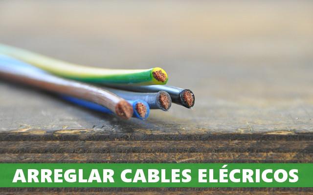 arreglar cables electricos